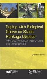 Coping with Biological Growth on Stone Heritage Objects by Daniela Pinna