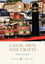 Canal Arts and Crafts by Avril Lansdell