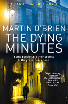 The Dying Minutes by Martin O'Brien