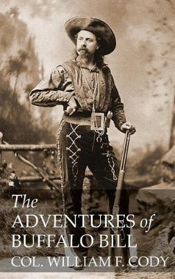 The Adventures of Buffalo Bill by William F Cody image