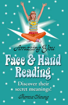 Amazing You: Face and Hand Reading by Theresa Cheung image