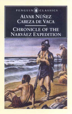 Chronicle of the Narvaez Expedition by Alvar Nunez Cabeza de Vaca image