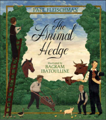 The Animal Hedge by Paul Fleischman image