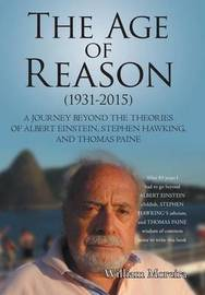 The Age of Reason (1931-2015) by William Moreira