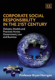 Corporate Social Responsibility in the 21st Century by Bryan Horrigan image