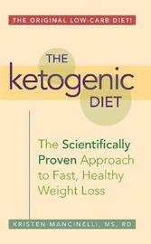The Ketogenic Diet by Kristen Mancinelli