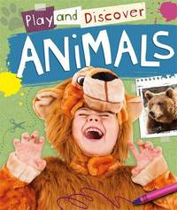 Play and Discover: Animals by Caryn Jenner