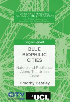 Blue Biophilic Cities by Timothy Beatley