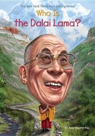 Who Is the Dalai Lama? by Dana Meachen Rau