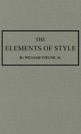 The Elements of Style by William Strunk