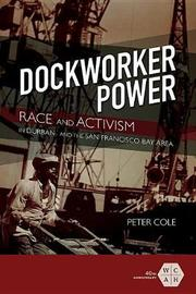Dockworker Power by Peter Cole