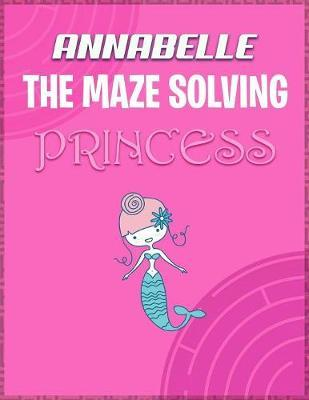 Annabelle the Maze Solving Princess by Doctor Puzzles image
