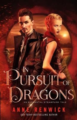 In Pursuit of Dragons by Anne Renwick