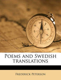 Poems and Swedish Translations by Frederick Peterson