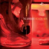 Medicine Man by The Bamboos