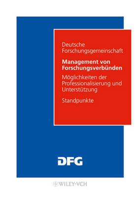 Management Von Forschungsverbunden: Moglichkeiten Der Professionalisierung Und Unterstutzung by Antonietta Di Giulio