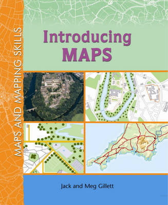 Maps and Mapping Skills: Introducing Maps by Jack Gillett image