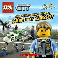 Detective Chase McCain: Save That Cargo! by Trey King