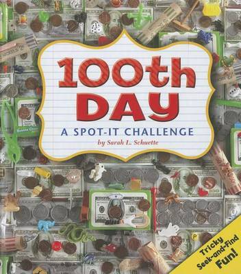 100th Day by Sarah L Schuette