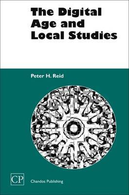 The Digital Age and Local Studies by Peter H. Reid image