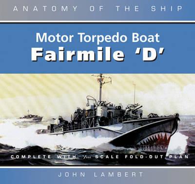 The Fairmile 'D' Motor Torpedo Boat by John Lambert image