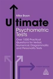 Ultimate Psychometric Tests by Mike Bryon