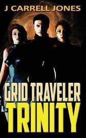 Grid Traveler Trinity by J Carrell Jones image