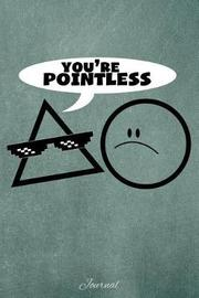 You're Pointless by Faculty Loungers