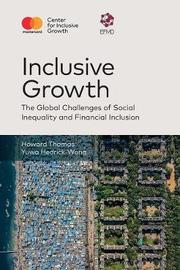 Inclusive Growth by Howard Thomas