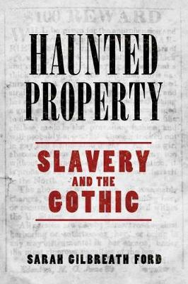 Haunted Property by Sarah Gilbreath Ford