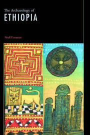 The Archaeology of Ethiopia by Niall Finneran image