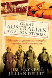 Great Australian Aviation Stories by Jim Haynes image