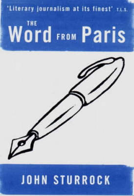 The Word from Paris by John Sturrock