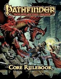 Pathfinder RPG - Core Rule Book by Jason Bulmahn