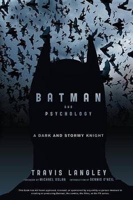 Batman and Psychology by Travis Langley