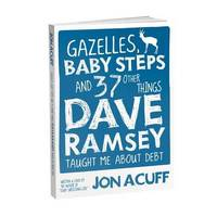 Gazelles, Baby Steps & 37 Other Things by Jon Acuff