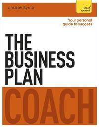 The Business Plan Coach: Teach Yourself by Iain Maitland