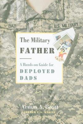 The Military Father by Armin A. Brott image