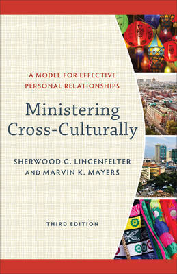 Ministering Cross-Culturally by Sherwood G Lingenfelter image
