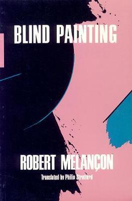 Blind Painting by Robert Melancon