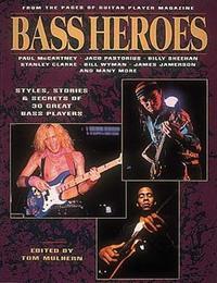 Bass Heroes by Tom Mulhern