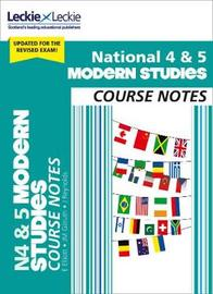 National 4/5 Modern Studies Course Notes for New 2019 Exams by Elizabeth Elliott