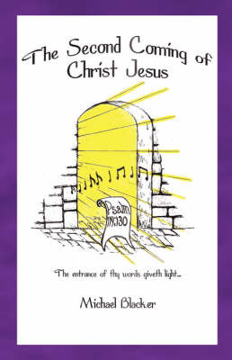 The Second Coming of Christ Jesus by Michael, Blacker image