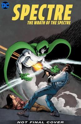 Spectre: The Bronze Age Omnibus by Michael Fleisher