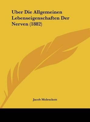Uber Die Allgemeinen Lebenseigenschaften Der Nerven (1882) by Jacob Moleschott image