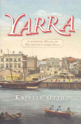Yarra by Kristin Otto