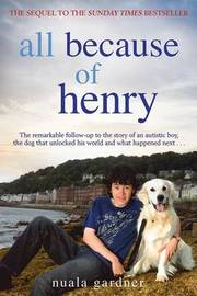 All Because of Henry by Nuala Gardner
