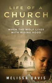 Life of a Church Girl by Melissa Davis
