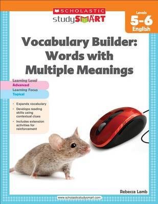 Vocabulary Builder: Words with Multiple Meanings, Level 5-6 by Scholastic
