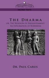 The Dharma by Paul Carus